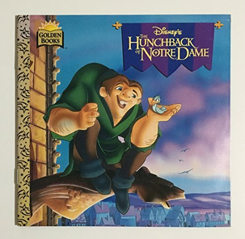 Disney's the Hunchback of Notre Dame (Golden: Teitelbaum, Michael; Bros,