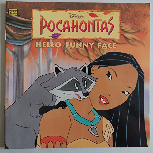 9780307129161: Disney's Pocahontas: Hello, Funny Face (Golden Books)