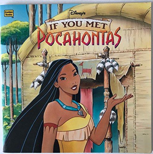 9780307129239: Disney's If You Met Pocahontas (Golden Books)