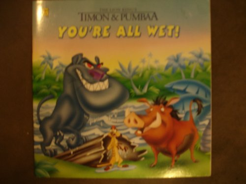 9780307129338: The Lion King's Timon and Pumbaa: You're All Wet! (Golden Look-Look Books)