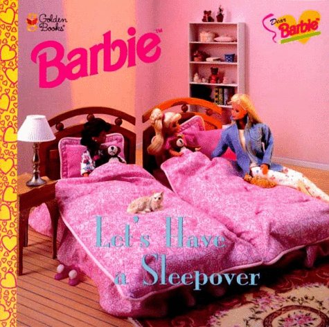9780307129635: Dear Barbie: Let's Have a Sleepover (Look-Look)