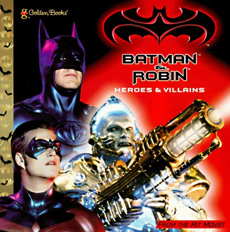 9780307129673: Batman & Robin: Heroes & Villians (Golden Look-Look Book)