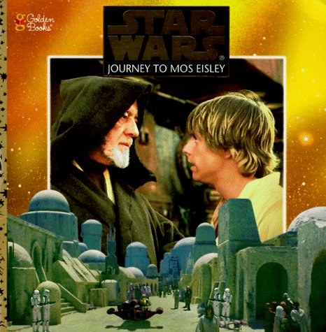 9780307129833: Journey to Mos Eisley (Star Wars)
