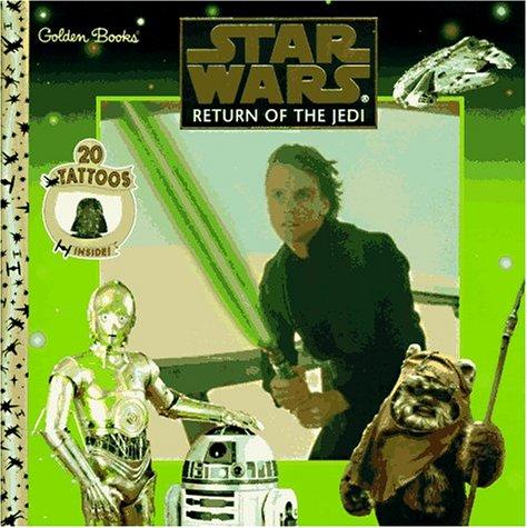 Star Wars: Return of the Jedi (20 Tattoos Inside!) Golden Books: Chris Angelilli