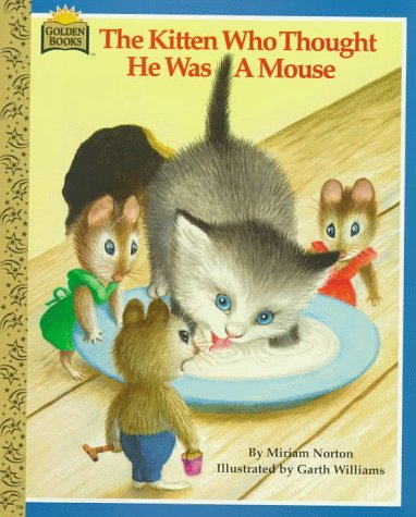 9780307130815: The Kitten Who Thought He Was a Mouse (Look-Look)