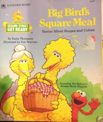 9780307131072: Big Birds Square Meal: Stories About Shapes and Colors (Sesame Street Get Ready)