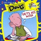 9780307131409: Doug Gets His Wish