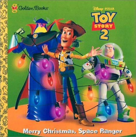 9780307132703: Toy Story 2: Merry Christmas, Space Ranger (Golden Storybook)
