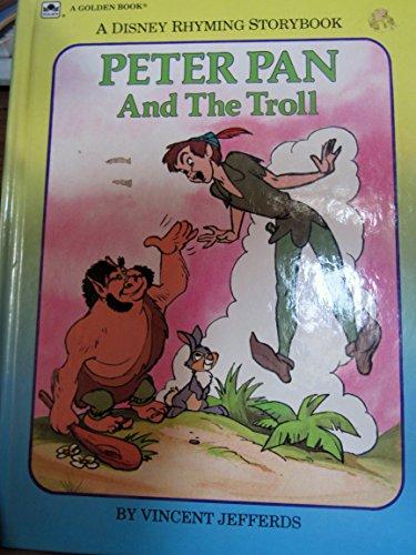 9780307133021: Peter Pan and the Troll (DISNEY RHYMING STORYBOOK)