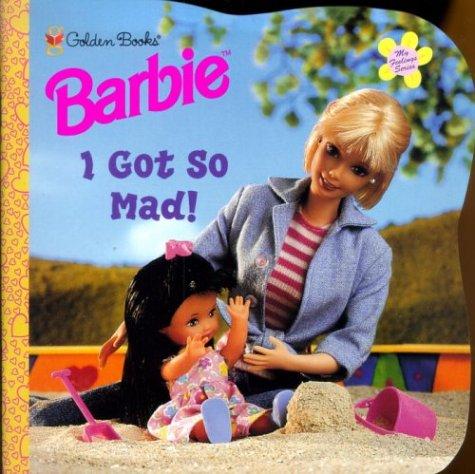9780307133229: Barbie: I Got So Mad (My Feelings)