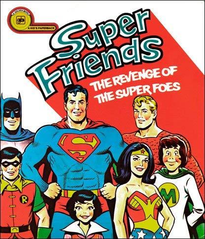 Super Friends: The revenge of the Super Foes (A Kid's paperback)