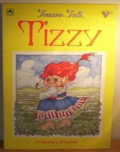 Tizzy: A Treasure Troll Tale (0307134539) by Stephen Cosgrove