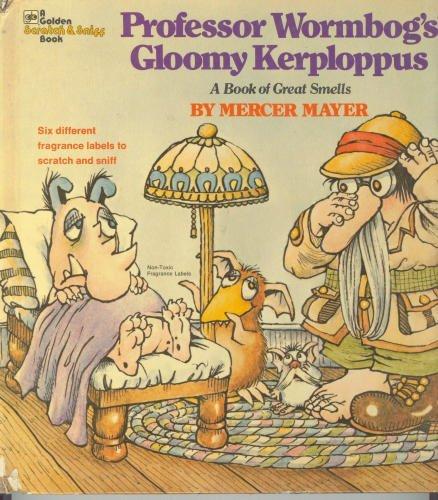 9780307135261: Professor Wormbog's Gloomy Kerploppus: A Book of Great Smells