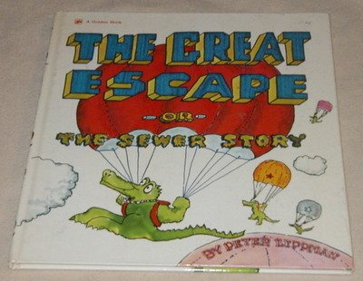 9780307135759: The Great Escape: Or, the Sewer Story.