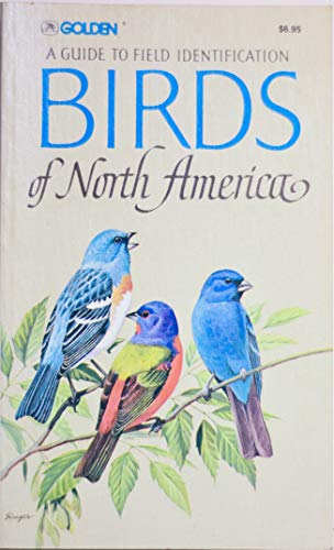 9780307136565 guide to field identification birds of north america rh abebooks co uk birds a golden nature guide golden bird field guide