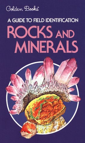 9780307136619: Rocks and Minerals (Field Guide and Introduction to the Geology and Chemistry of)