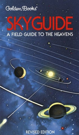 Skyguide: A Field Guide to the Heavens: Chartrand, Mark