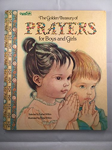 9780307137449: The Golden Treasury of Prayers for Boys and Girls (A Big Golden Book)