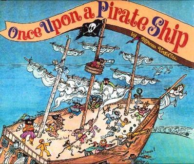 9780307137470: Once upon a pirate ship