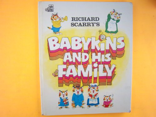 9780307137654: Richard Scarry's Babykins and His Family