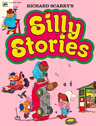 9780307137692: Richard Scarry's Silly Stories