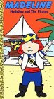 9780307143631: Madeline: The Pirates [VHS]