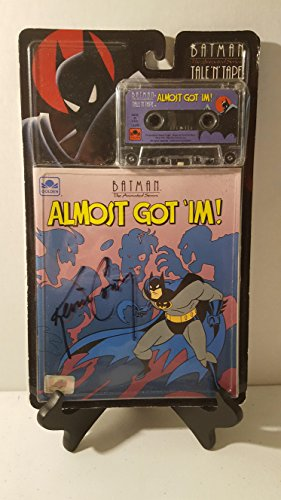 Almost Got 'im! (Batman the Animated Series Tale 'n' Tape)