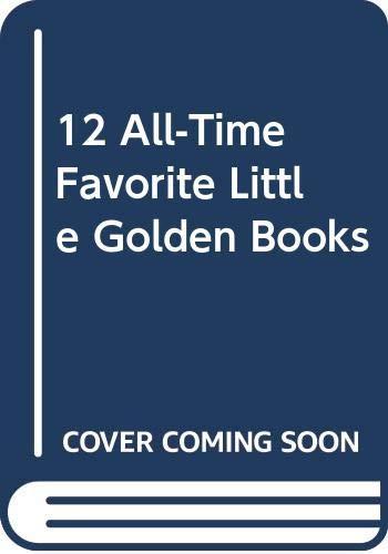 9780307154927: 12 All-Time Favorite Little Golden Books