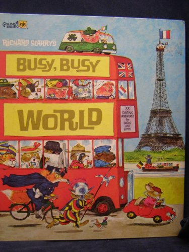 Richard Scarry's Busy, Busy: World (0307155110) by Richard Scarry