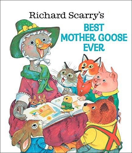 9780307155788: Richard Scarry's Best Mother Goose Ever (Giant Golden Book)