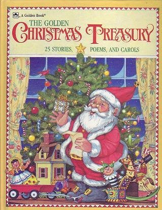 9780307155856: The Golden Christmas Treasury: 25 Stories, Poems, and Carols