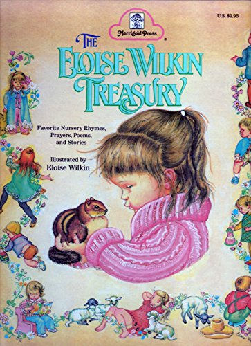 The Eloise Wilkin Treasury: Favorite Nursery Rhymes,: Linda C. Falken