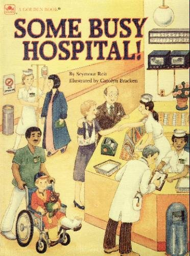 9780307156006: Some Busy Hospital