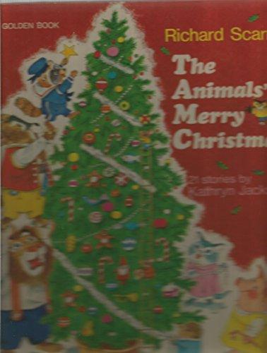 The Animals' Merry Christmas: Kathryn Jackson