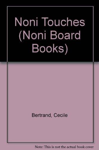 Noni Touches (Noni Board Books): Golden Books