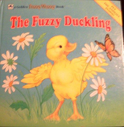 9780307157003: The Fuzzy Duckling (A Golden Fuzzy-Wuzzy Book)