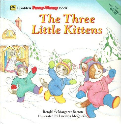 The Three Little Kittens (Golden Fuzzy-wuzzy Book): Barton, Margaret