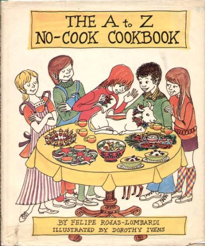 9780307157843: The A to Z no-cook cookbook
