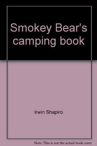 9780307157973: Smokey Bear's Camping Book