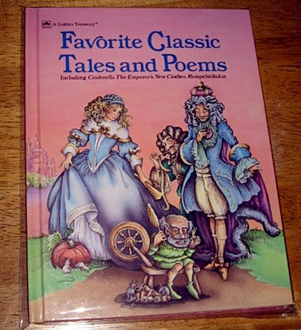 Favorite Classic Tales and Poems (Golden Treasury) (030715825X) by Milone, Karen