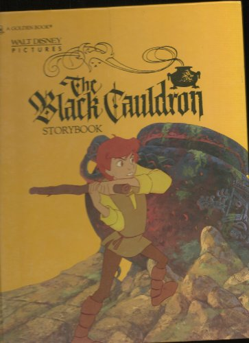 The Black cauldron storybook: Walt Disney Pictures Staf