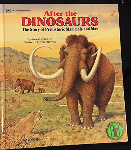9780307158611: After the Dinosaurs Storybook