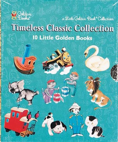 9780307158833: Timeless Classic Collection - 10 Golden Classic Little Golden Books : Pokey Little Puppy, Tawny Scrawny Lion, Toodle, Sailor Dog, Scuffy the Tugboat, The Color Kitten, Saggy Baggy Elephant, The Shy Little Kitten, The Little Red Caboose, and Ugly Duckling (Slip Cased Set)