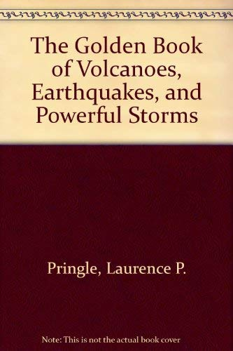 9780307159526: Volcanoes, Earthquakes and Storms
