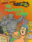 9780307159595: The Mummy's Curse (Mercer Mayer's L C + The Critter Kids School Time Reader #2)