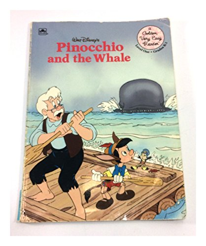 Walt Disney's Pinocchio and the Whale (A Golden Very Easy Reader, Level One, Grades K-1) (0307159752) by Gina Ingoglia; Phil Ortiz; Diana Wakeman