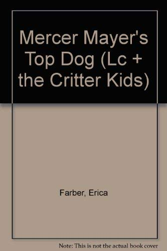 Top Dog - LC + the Critter Kids