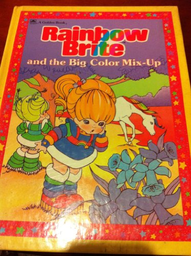 9780307160010: Rainbow Brite and the Big Color Mix-Up