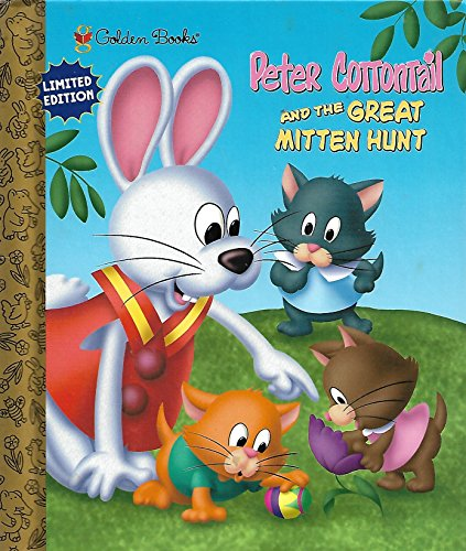 Peter Cottontail and the Great Mitten Hunt: Laura P. Norton