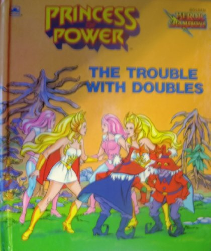 9780307160232: The Trouble With Doubles (Princess of Power)